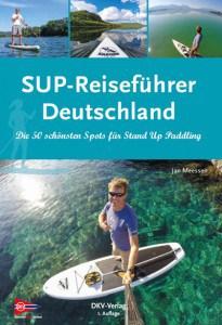 SUP mit Hund | SUP-Reiseführer Deutschland